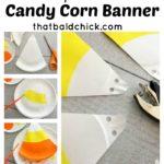Paper plate candy corn banner at thatbaldchick.com