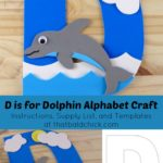 D is for Dolphin Alphabet Craft