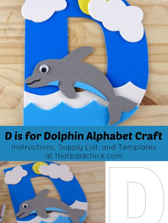 D is for dolphin alphabet craft - instructions, supply list, and templates at thatbaldchick.com
