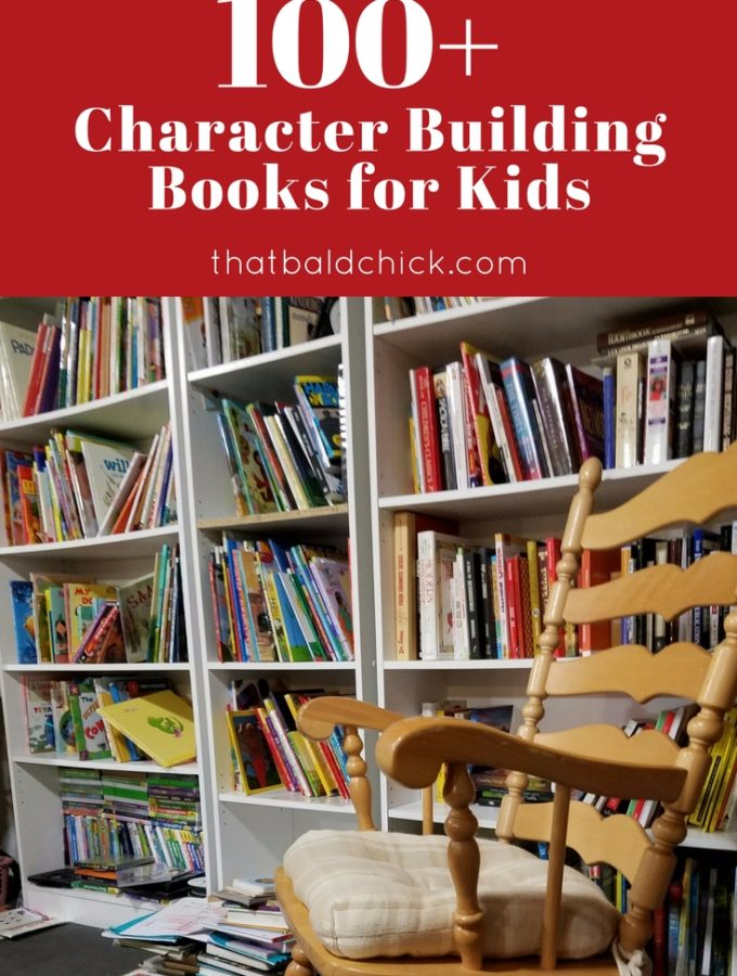 100+ Character Building Books for Kids
