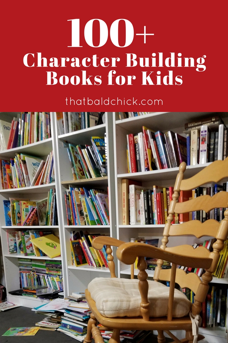 100+ character building books for kids at thatbaldchick.com