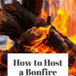 How to Host a Bonfire