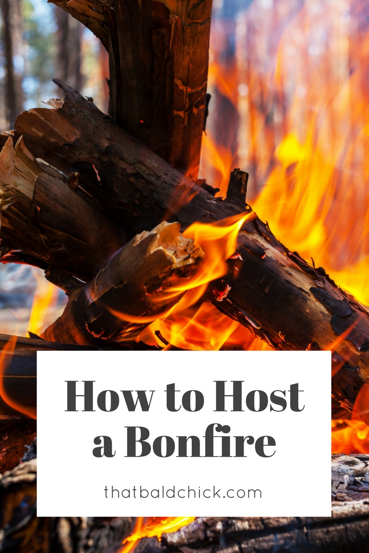 How to Host a Bonfire at thatbaldchick.com