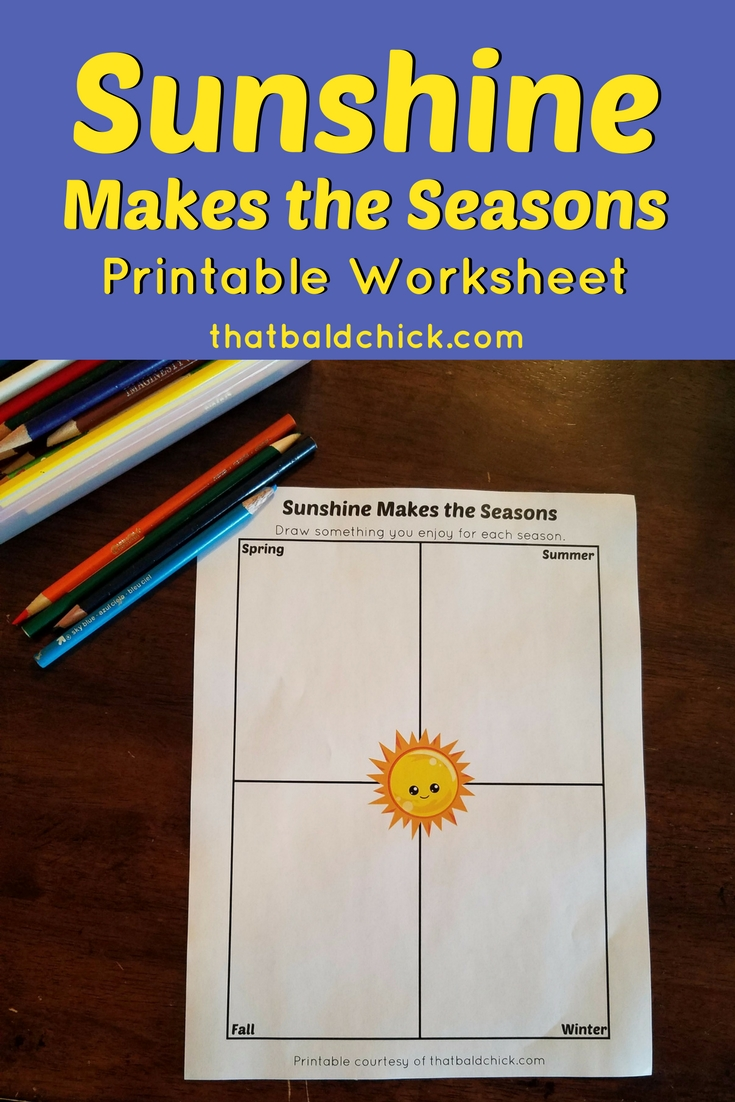 Sunshine Makes the Seasons Printable Worksheet at thatbaldchick.com #homeschooling #printable #hsmommas #science