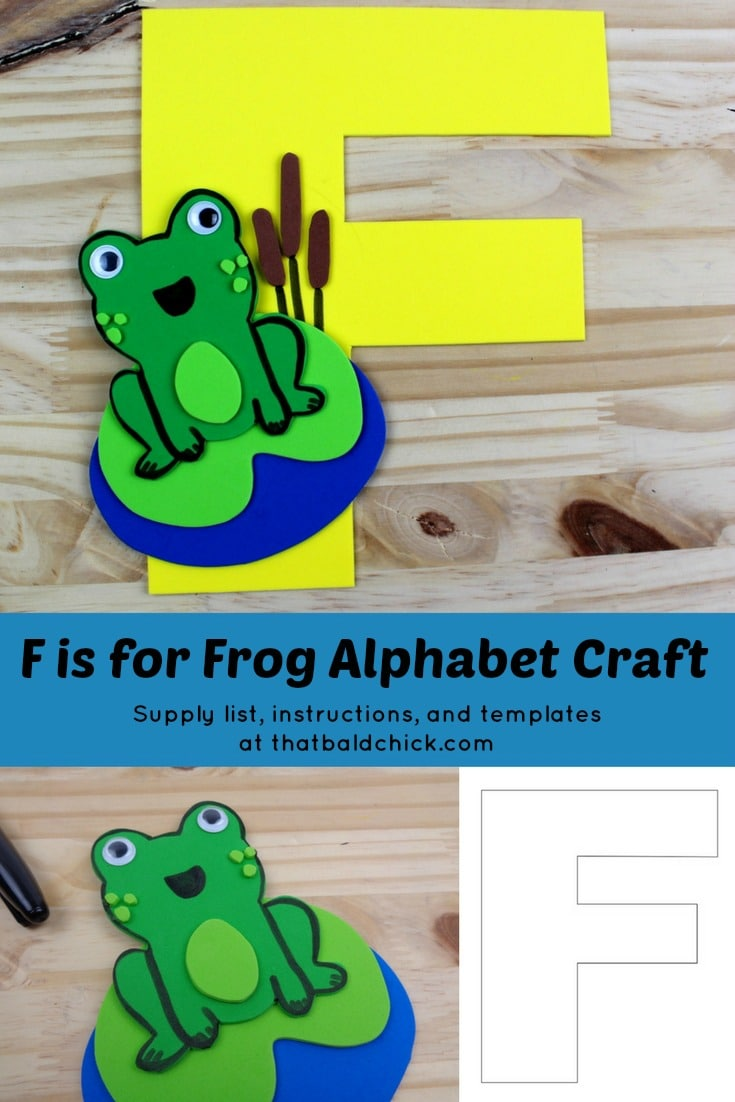 F is for Frog Alphabet Craft - supply list, instructions, and templates at thatbaldchick.com