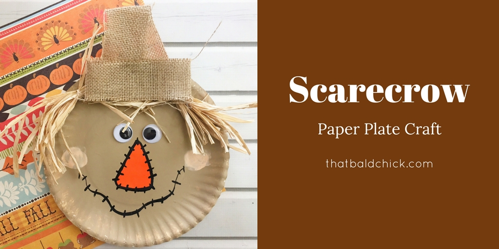 & Scarecrow Paper Plate Craft- That Bald Chick®