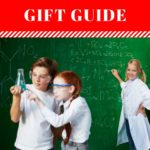 The Ultimate STEM Gift Guide