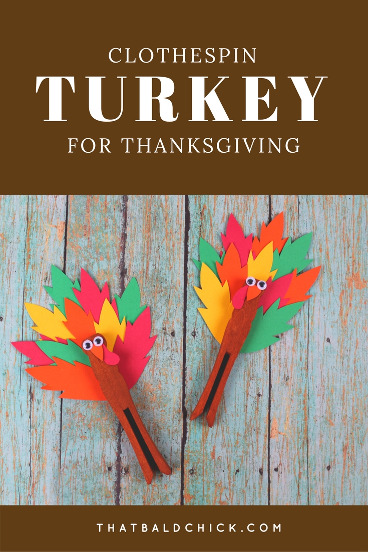Make this cute clothespin turkey craft with the kids. Supply list, template, and instructions at thatbaldchick.com