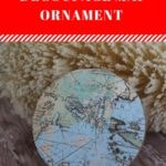 Decoupage Map Ornament
