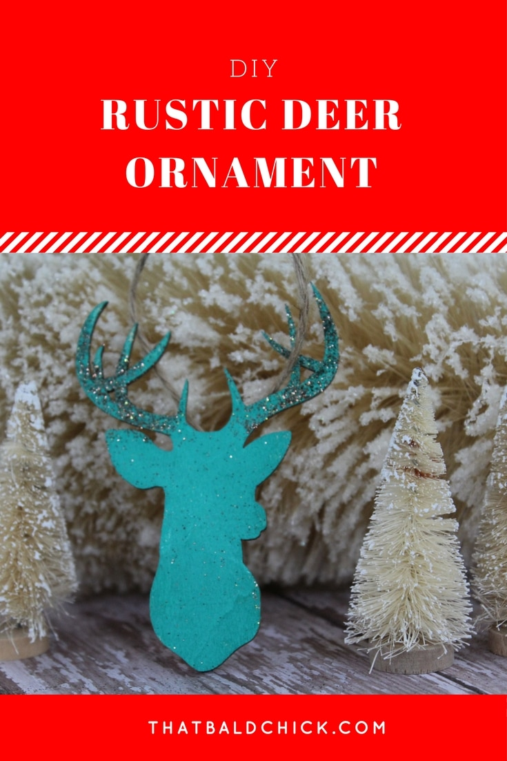 This #diy #rustic #deer #ornament is perfect for #farmhouse #decor! Supply list and instructions at thatbaldchick.com #homemade #christmas