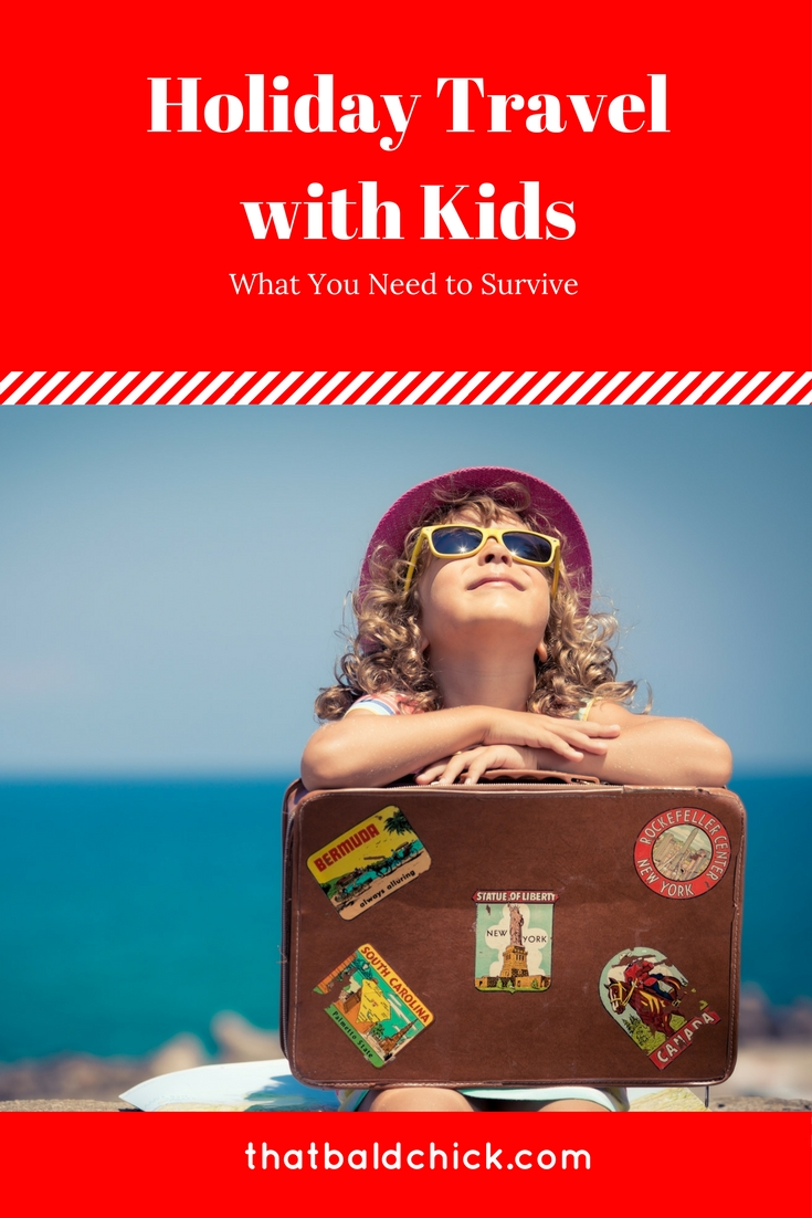 Holiday Travel with Kids... what you need to survive!