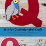 Q is for Quail Alphabet Craft
