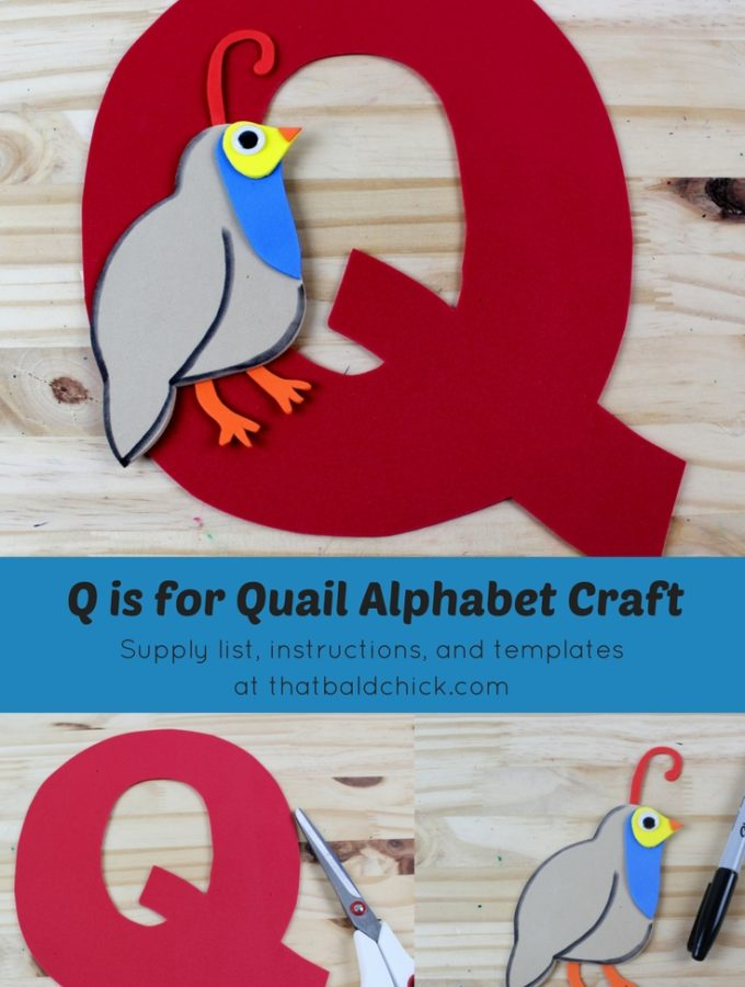 Get the supply list, instructions, and templates for this Q is for Quail Alphabet Craft today! #homeschool #teacher #alphabet #abcs #lotw #free #printable
