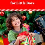 Gift Ideas for Little Boys