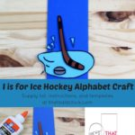 I is for Ice Hockey Alphabet Craft