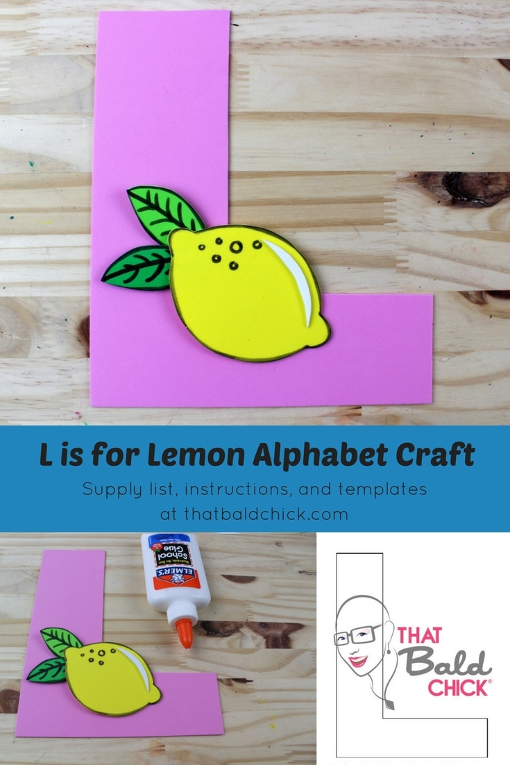 Letter L Craft - supply list, instructions, and templates at thatbaldchick.com