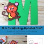 M is for Monkey Alphabet Craft