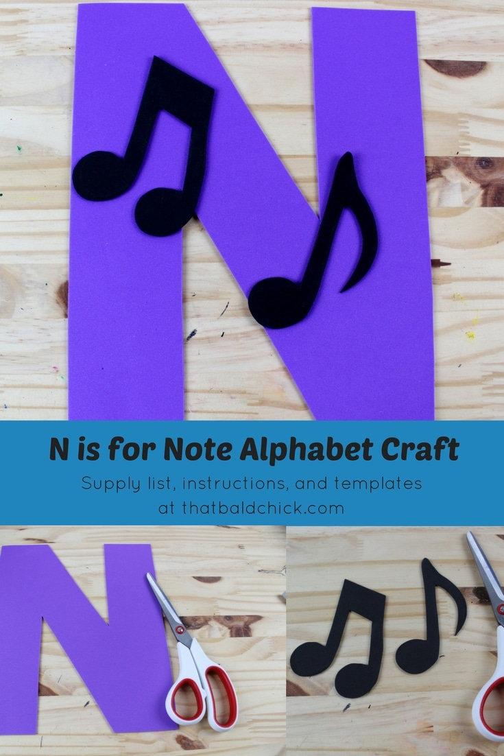 n is for note alphabet craft that bald chick