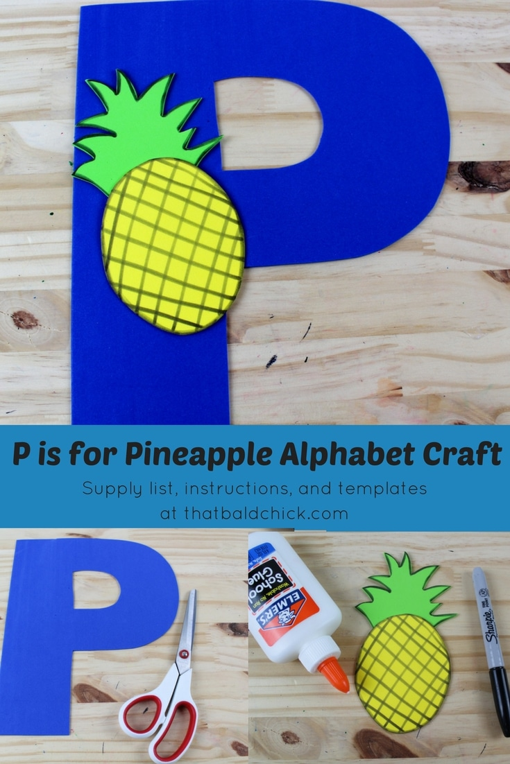 P is for Pineapple Alphabet Craft