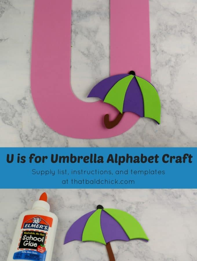 U is for Umbrella Alphabet Craft