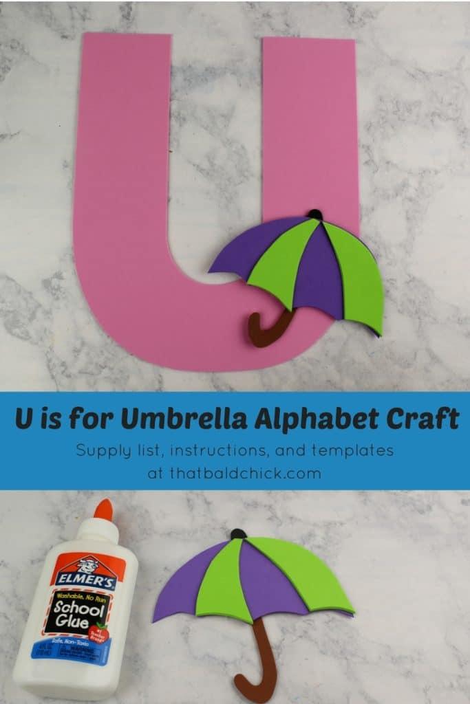 U is for Umbrella Alphabet Craft