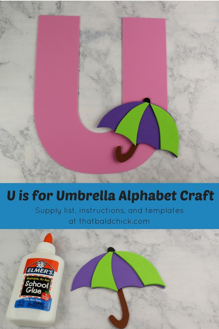Get the supply list, instructions, and templates for this U is for Umbrella Alphabet Craft today! #homeschool #teacher #alphabet #abcs #lotw #free #printable