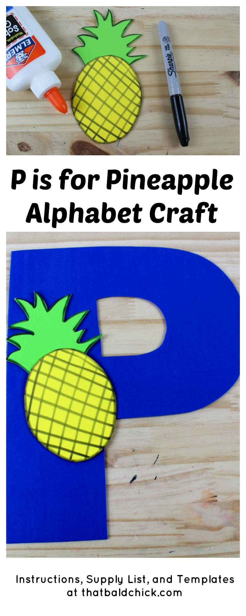 Get the supply list, instructions, and templates for this P is for Pineapple Alphabet Craft today! #homeschool #teacher #alphabet #abcs #lotw #free #printable