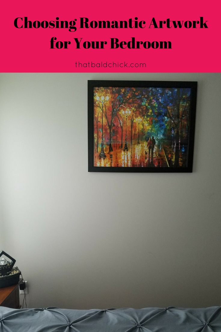 Choosing Romantic Artwork For Your Bedroom That Bald ChickR