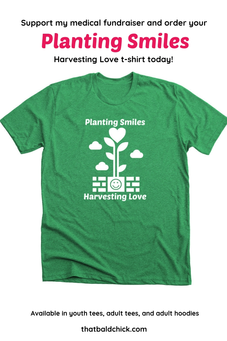 Support my medical #fundraiser and order your Planting Smiles Harvesting Love T Shirt today! #smile #plantingsmiles #fundraising #teetharenotcosmetic #FridayFundraiser