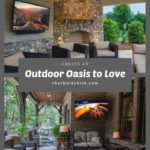 Create An Outdoor Oasis to Love