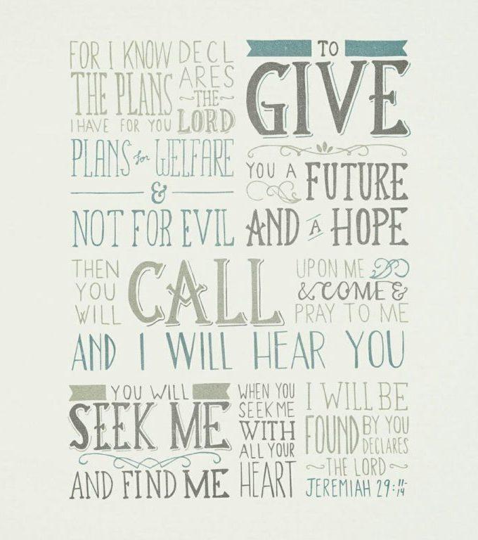Jeremiah 29: 11 -14