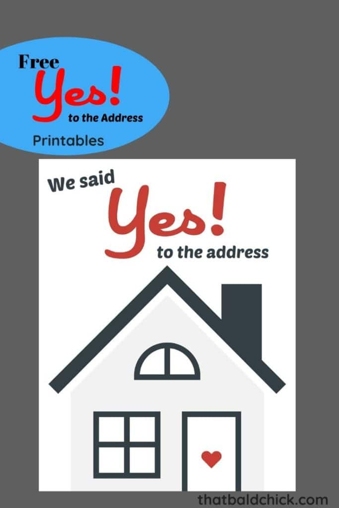 Free We said Yes to the Address pritable