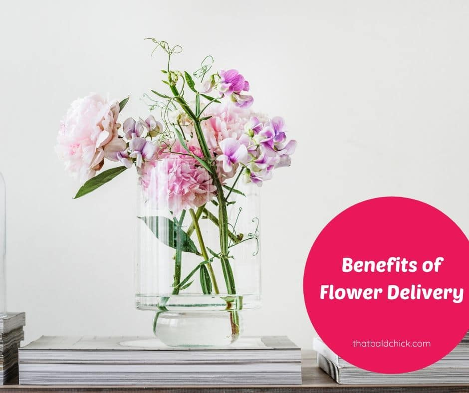 benefits of flower delivery