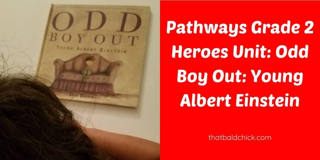 Pathways Grade 2 Heroes Unit: Odd Boy Out