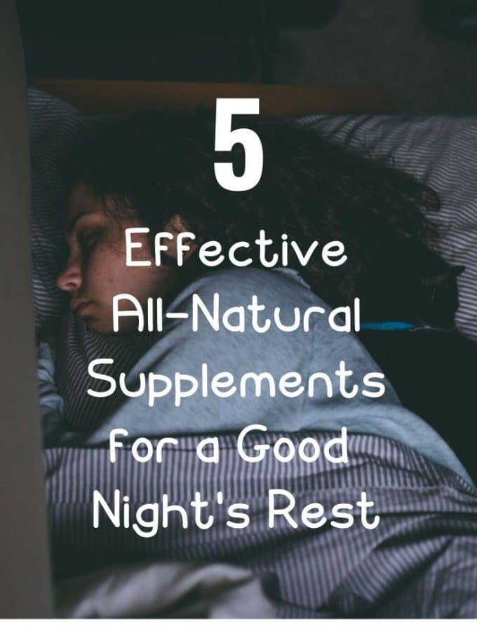 5 Effective All-Natural Supplements for a Good Night's Rest