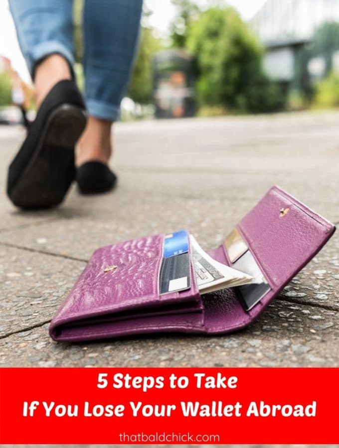 5 Steps to Take If You Lose Your Wallet Abroad