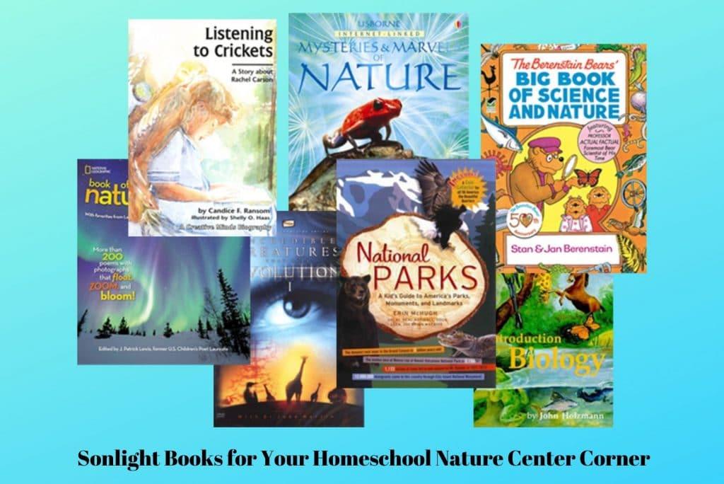 Sonlight Books for Your Homeschool Nature Center Corner