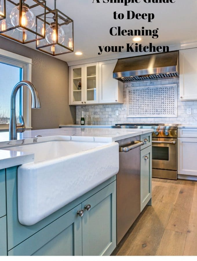 A Simple Guide to Deep Cleaning Your Kitchen