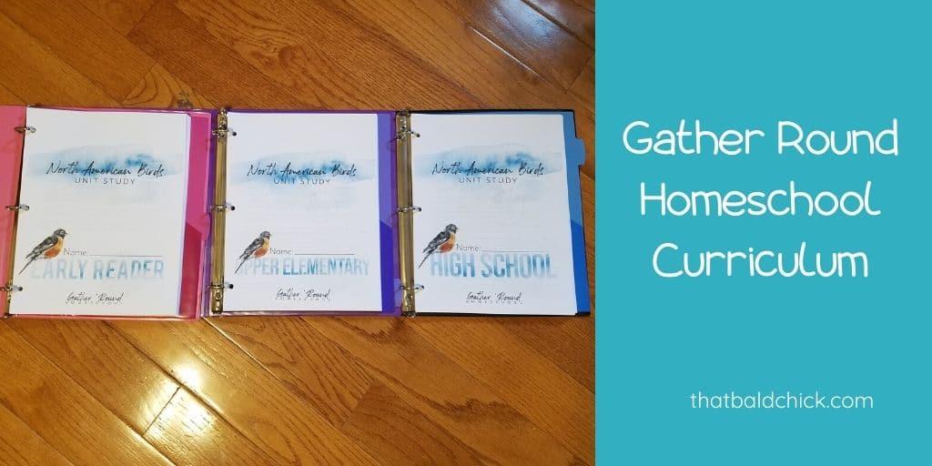 Gather Round Homeschool Curriculum