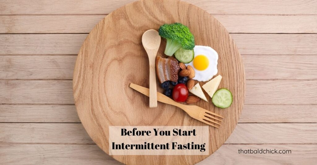 Before You Start Intermittent Fasting