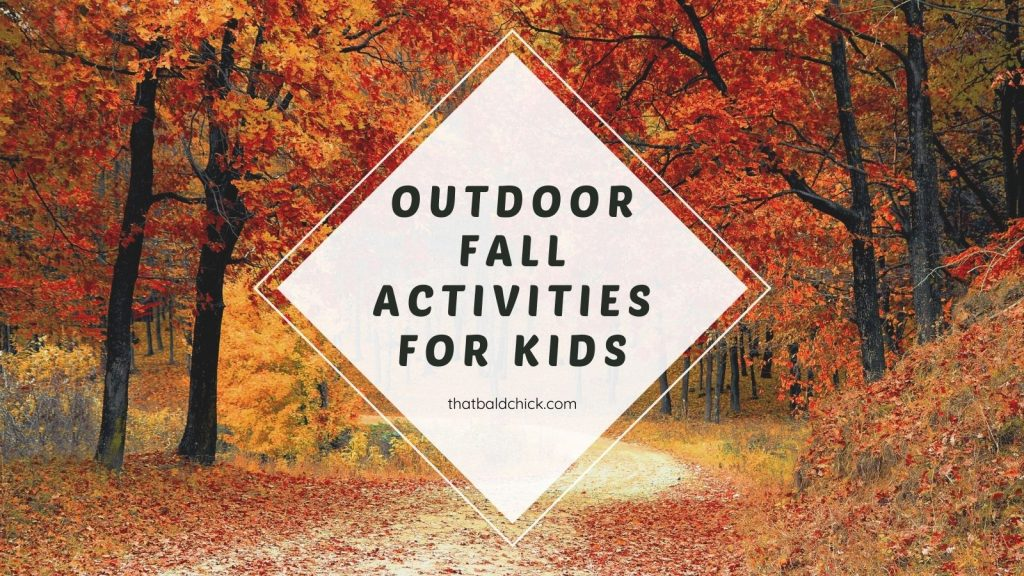 outdoor fall activities for kids