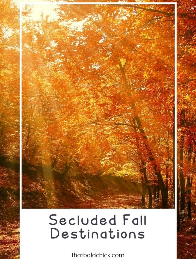 secluded fall destinations