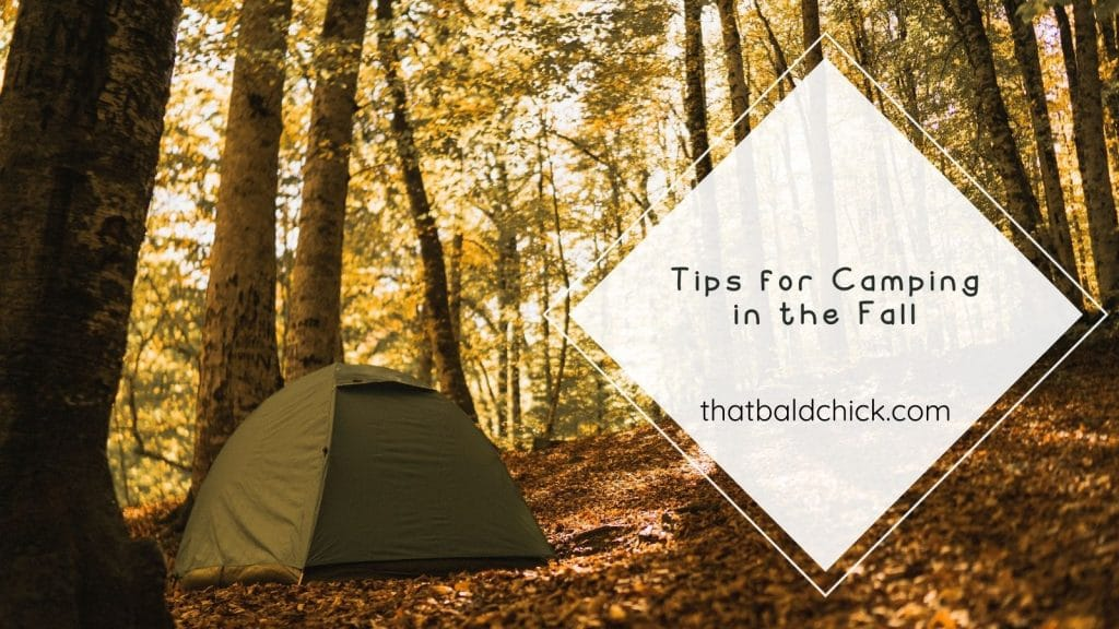 tips for camping in the fall