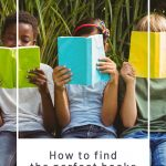 How to Find the Perfect Books for Your Child