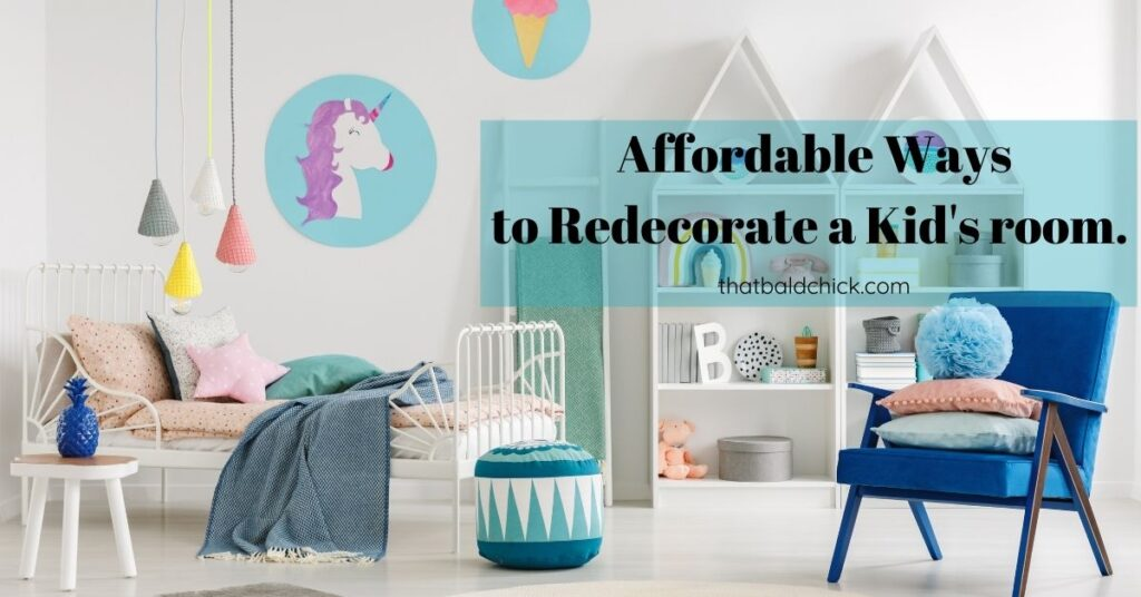 affordable ways to redecorate a kids room