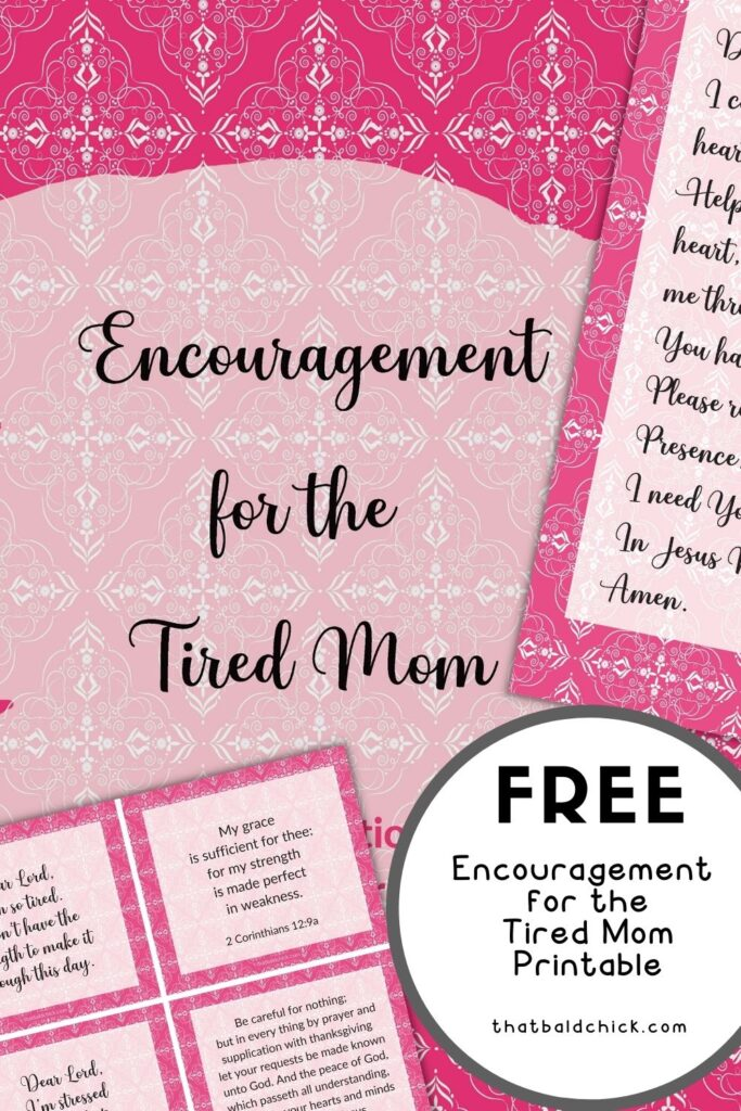 Encouragement for The Tired Mom Printable