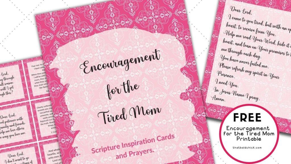 Encouragement for Tired Moms Printable
