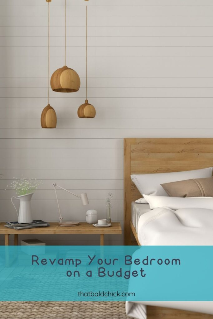 revamp your bedroom on a budget