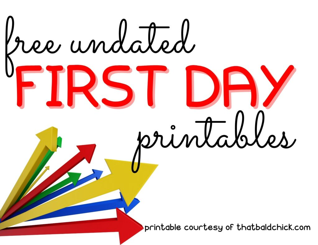 undated first day printables