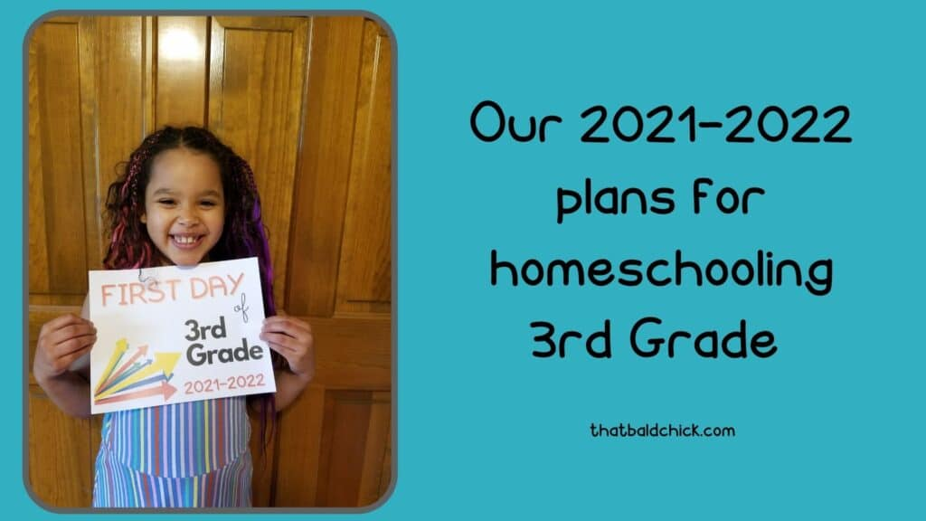 Our 2021-2022 plans for homeschooling 3rd grade
